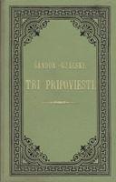 Picture of Ksaver Šandor Gjalski: Tri pripovijesti