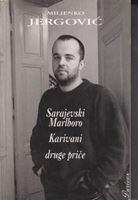 Picture of Miljenko Jergović: Sarajevski Marlboro