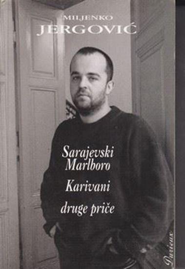 Picture of Miljenko Jergovic: Sarajevski Marlboro