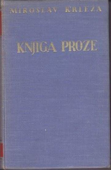 Picture of Miroslav Krleža: Knjiga proze