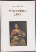 Picture of Ana Ivelja: Pjesnicka lira