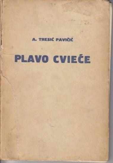 Picture of Ante Tresic Pavicic: Plavo cvijece