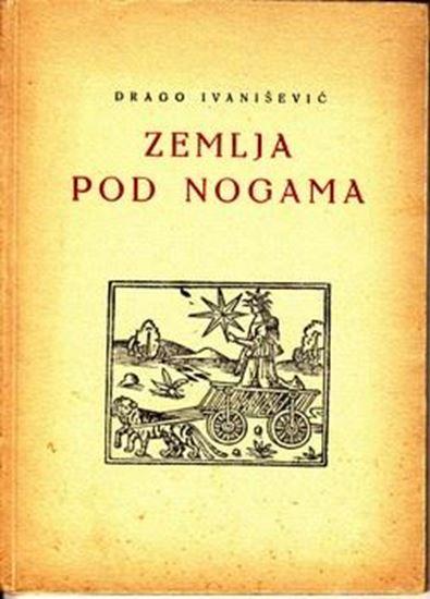Picture of Drago Ivanisevic: Zemlja pod nogama