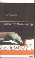 Picture of Ivica Prtenjaca: Uzimaj sve sto te smiruje