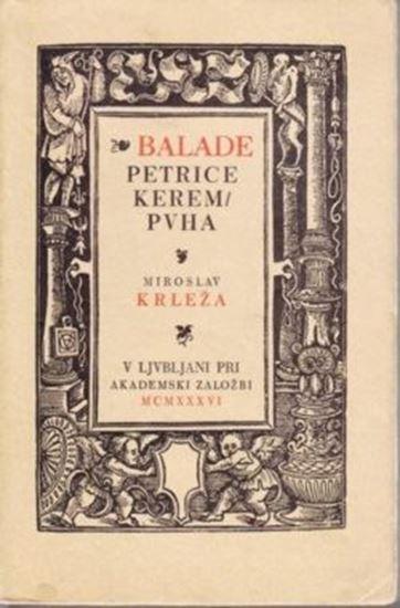 Picture of Miroslav Krleza: Balade Petrice Kerempuha