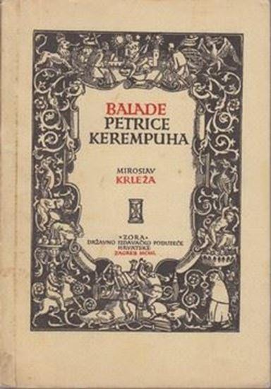 Bibliofil Miroslav Krleza Balade Petrice Kerempuha