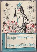 Picture of Sonja Manojlovic: Tako prolazi tijelo