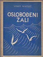 Picture of Vinko Nikolic: Oslobodeni zali