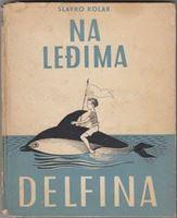 Picture of Slavko Kolar: Na leđima delfina