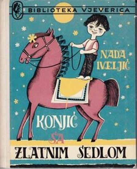 Picture of Nada Iveljic: Konjic sa zlatnim sedlom