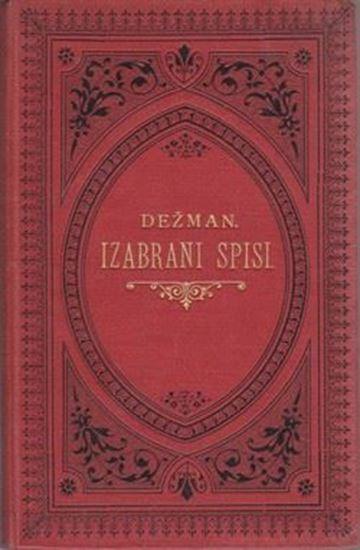 Picture of Franjo Marković: Ivan Dežman, Izabrani spisi