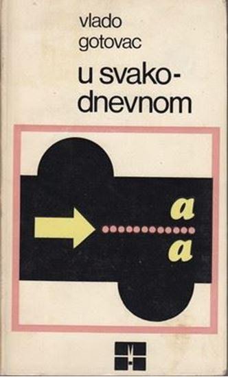 Picture of Vlado Gotovac: U svakodnevnom