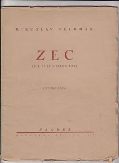 Picture of Miroslav Feldman: Zec- lice iz svjetskog rata