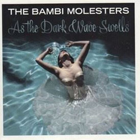 Picture of The Bambi Molesters autographs: CD Ass the Dark Wave Swells