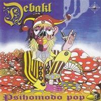 Picture of Psihomodo pop: CD Debakl - potpis Davor Gobac