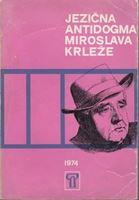 Picture of Zvane Črnja, uredio: Jezična antidogma Miroslava Krleže