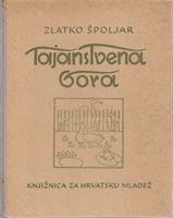 Picture of Zlatko Špoljar: Tajanstvena gora