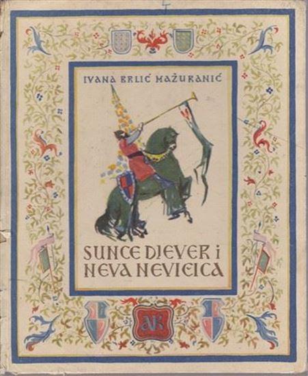 Picture of Ivana Brlić Mažuranić: Sunce, djever i Neva Nevičica