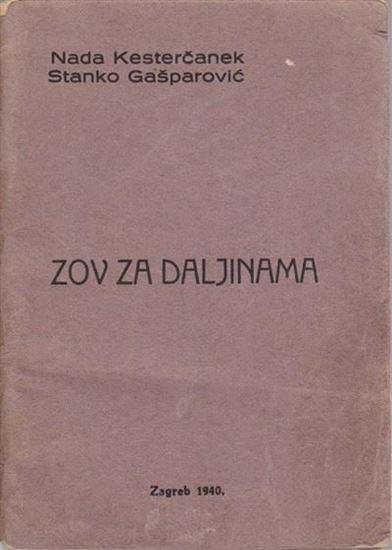 Picture of Nada Kestercanek i Stanko Gasparevic: Zov za daljinama