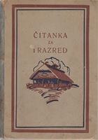 Picture of Priredili Nazor, Čajkovac, Bosanac i Ratković: Čitanka za prvi razred u Kraljevini Jugoslaviji