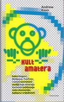 Picture of Andrew Keen: Kult  amatera