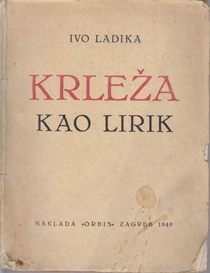Picture of Ivo Ladika: Krleža kao lirik