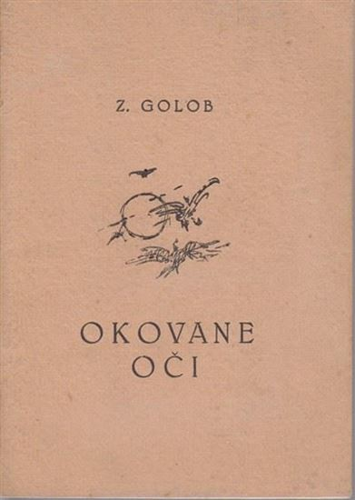 Picture of Zvonimir Golob: Okovane oči