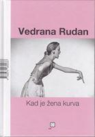 Picture of Vedrana Rudan: Kad je zena kurva / Kad je muskarac peder