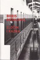 Picture of Boris Dezulovic: Zlocin i kazna