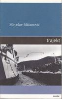 Picture of Miroslav Micanovic: Trajekt