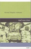 Picture of Kemal Mujicic Artnam: Rad na crno