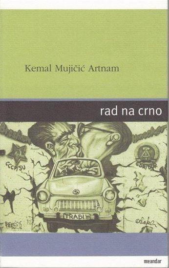 Picture of Kemal Mujičić Artnam: Rad na crno