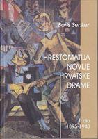 Picture of Boris Senker: Hrestomatija novije hrvatske drame 1895-1940