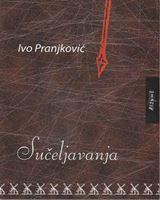Picture of Ivo Pranjković: Sučeljavanja