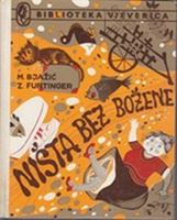 Picture of Mladen Bjazic i Zvonimir Furtinger: Nista bez Bozene
