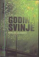Picture of Nebojsa Lujanovic: Godina svinje
