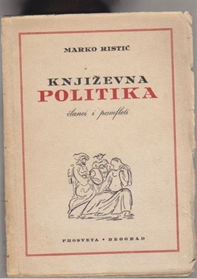 Picture of Marko Ristić: Književna politika