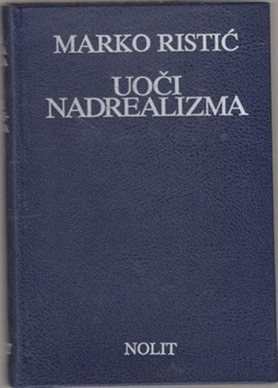 Picture of Marko Ristić: Uoči nadrealizma