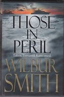 Picture of Wilbur Smith: Those in Peril