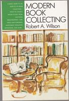 Picture of Robert Alfred Wilson: Modern Book Collecting