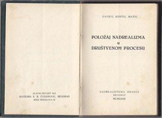 Picture of Oskar Davičo, Đorđe Kostić i Dušan Matić: Položaj nadrealizma u društvenom procesu