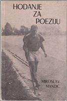 Picture of Miroslav Mandić: Hodanje za poeziju