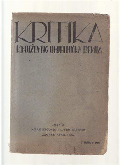 Picture of Milan Begović i Ljubo Wiesner, urednici: Kritika - broj 4 - godina 1922