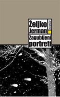 Picture of Zeljko Jerman: Zagubljeni portreti