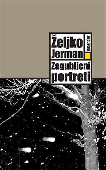 Picture of Željko Jerman: Zagubljeni portreti