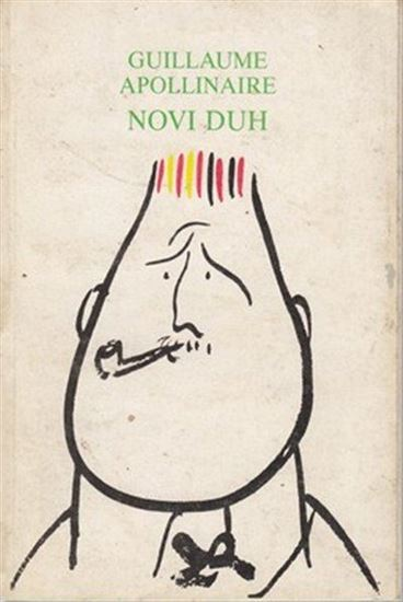 Picture of Guillaume Apollinaire: Novi duh