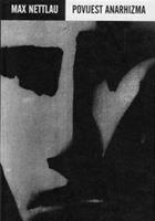 Picture of Max Nettlau  : Povijest anarhizma