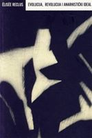 Picture of Élisée Reclus  : Evolucija, revolucija i anarhistički ideal