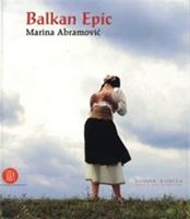 Picture of Marina Abramovic: Balkan Epic