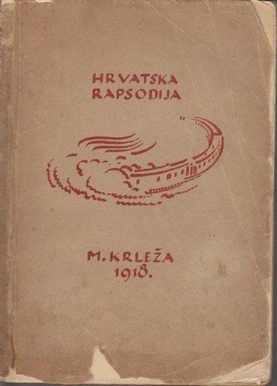 Picture of Miroslav Krleža: Hrvatska rapsodija